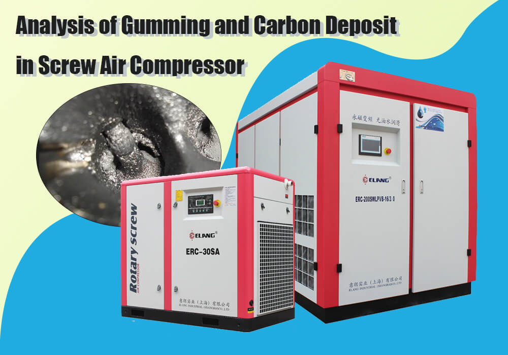 Analysis of Gumming and Carbon Deposit in Screw Air Compressor