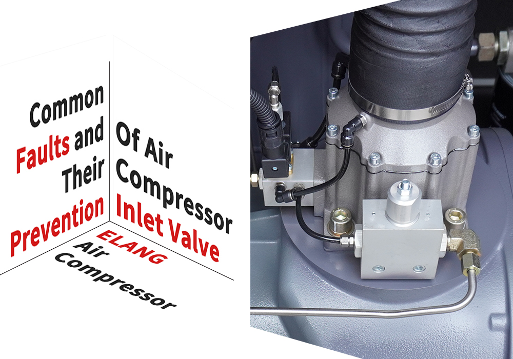 Common Faults and Their Prevention of Air Compressor Inlet Valve