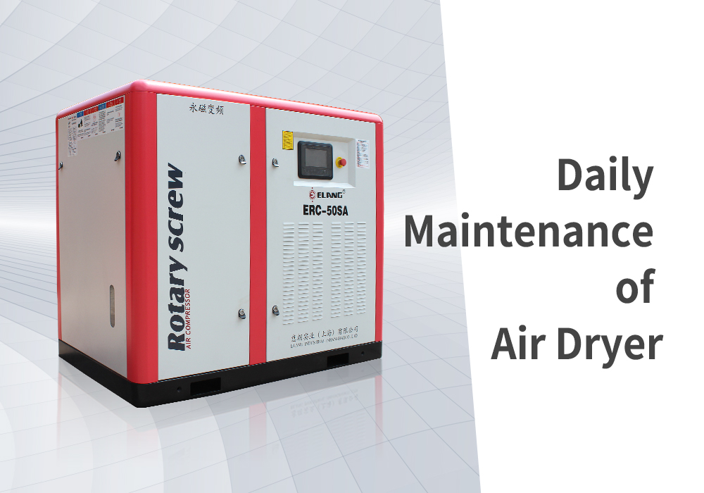 Daily Maintenance of Air Dryer
