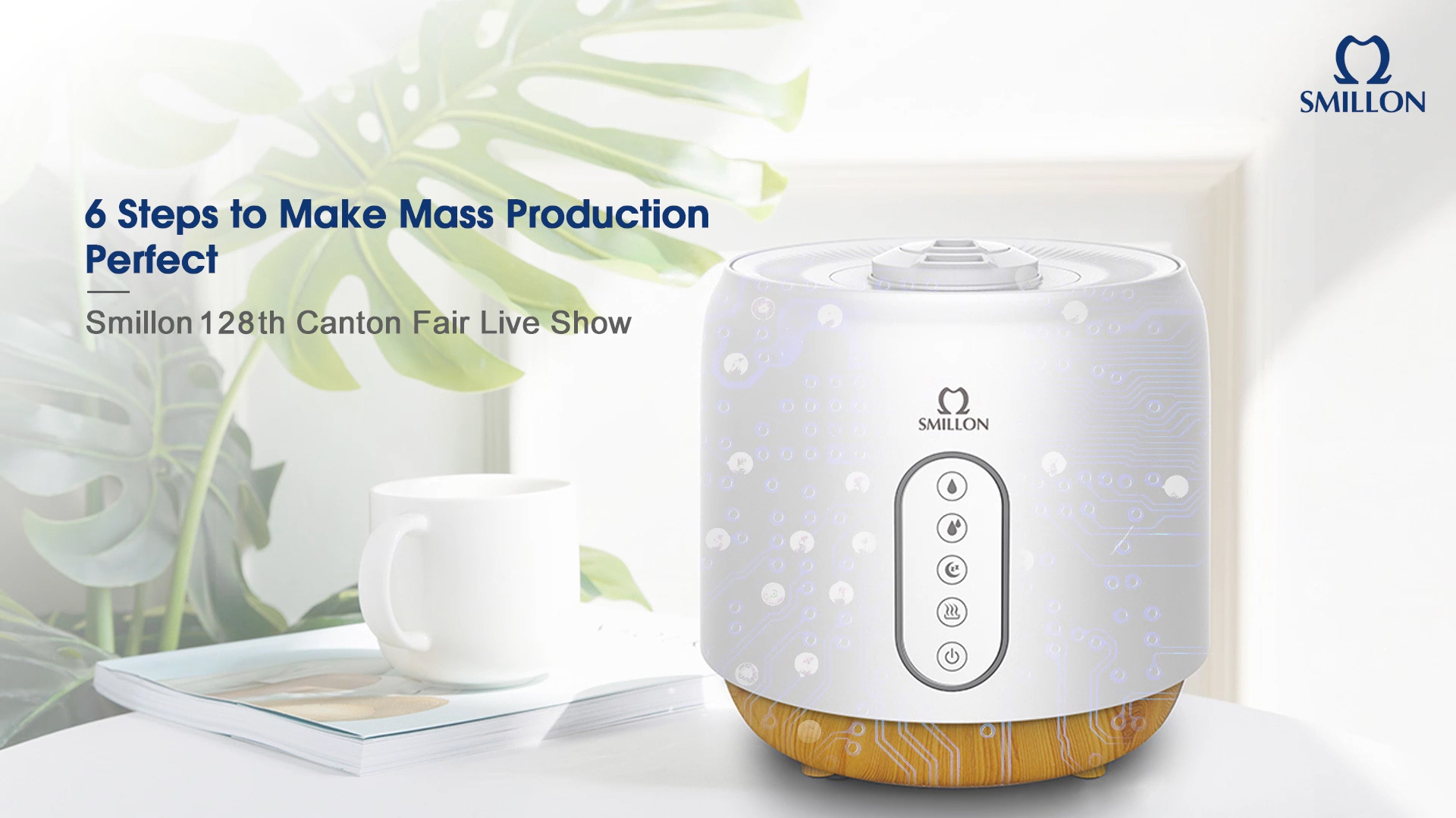 D8 Six Steps to Make Mass Production Perfect | Smillon 128th Canton Fair Live Show
